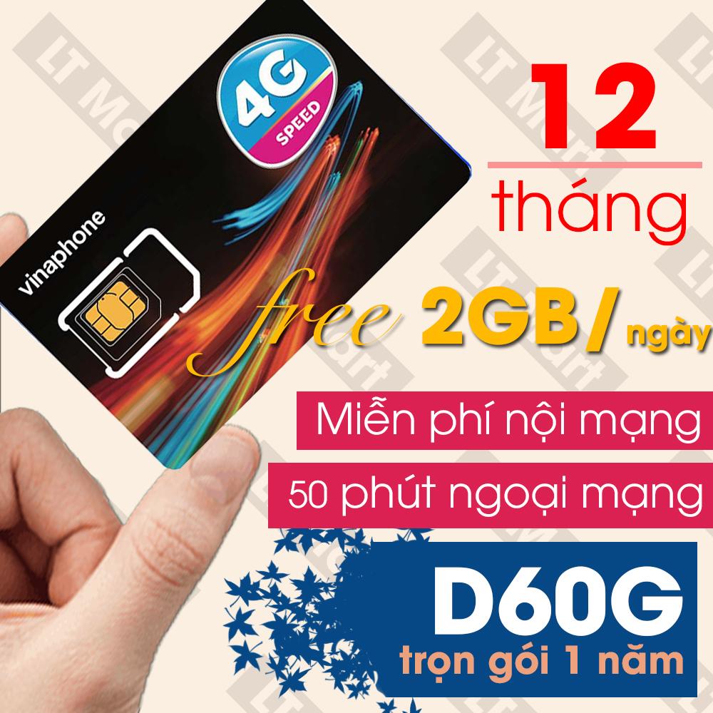 [HCM]Sim 4G Vinaphone 12vd89/D60G Miễn Phí 12 Tháng Tặng 2GB/Ngày + Miễn Phí 1500p Nội Mạng+50p ngoại mạng / Tháng Miễn Phí 1 Năm Không Cần Nạp Tiền