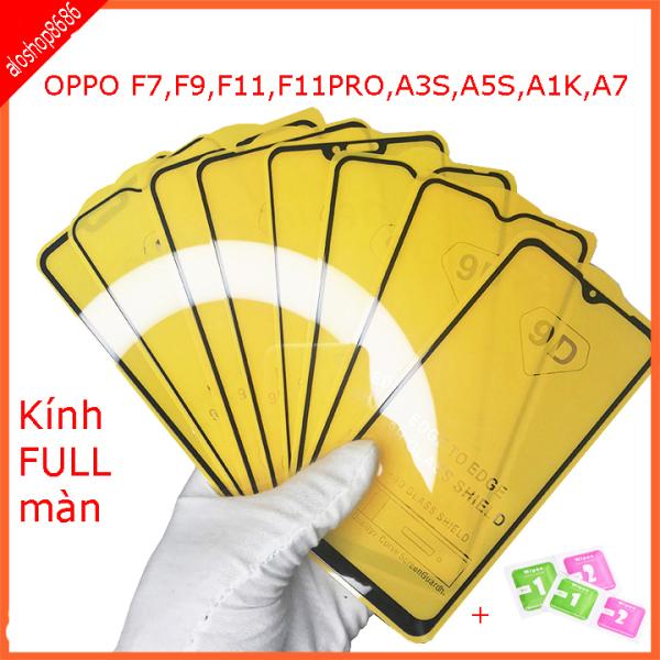 Kính cường lực FULL màn hình OPPO A1K, A3S,A5S,A7,F7,F9,F11,F11 PRO, Kính cường lực full màn hình , chất lượng 9h chống sước chống va đập, hạn chế vân tay aloshop8686