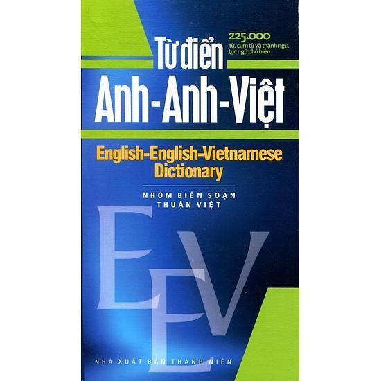 Mua Từ Điển Anh - Anh - Việt  225.000 Từ