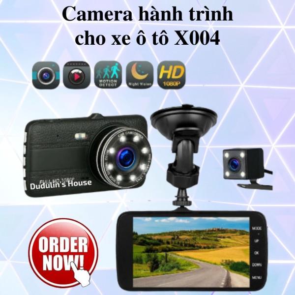 Camera Hành Trình Ô Tô X004 Màn Hình Siêu Nét-Camera Độ Phân Giải Cao Full HD 1080,Có camera lùi chống nước. Công Nghệ USA tiên tiến cho hình ảnh sắc nét và độ bền cực cao( bảo hành  12 tháng )