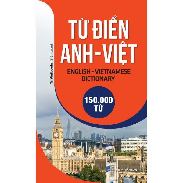 Mua Từ Điển Anh - Việt 150.000 Từ