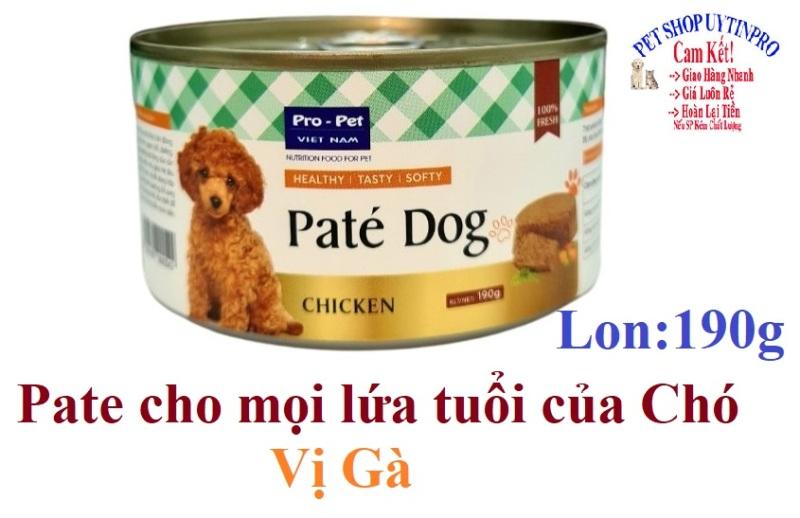 PATE CHO CHÓ MỌI LỨA TUỔI Pro-Pet Vị thịt gà Lon 190g Xuất xứ Việt Nam