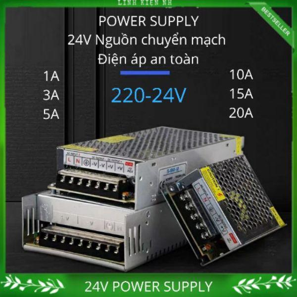220V- 24V Power Supply ( 1A, 3A, 5A, 10A, 15A, 20A, 30A ) Nguồn tổ ong 24V đủ dòng giá rẻ