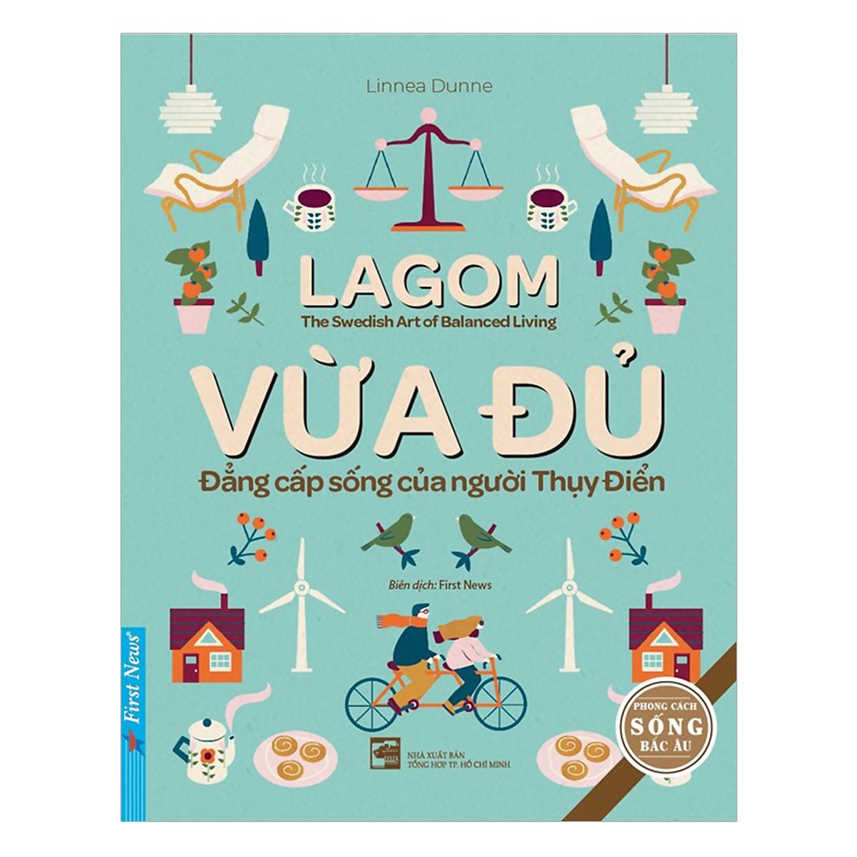 Chương Trình Ưu Đãi cho Lagom - Vừa Đủ - Đẳng Cấp Sống Của Người Thụy Điển