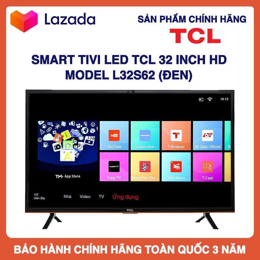 Bảng giá Smart Tivi Led TCL 32 inch HD - Model L32S62 (Đen) Tích Hợp Đầu Thu DVB-T2, Wifi