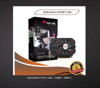 CARD MÀN HÌNH VGA AFOX GT750 ( 2GB 128BIT DDR5 ) CHÍNH HÃNG BẢO HÀNH 36 THÁNG thumbnail