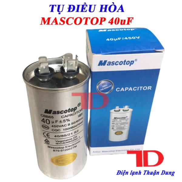 Tụ điều hòa MASCOTOP 40uF +5%, tụ CAPA quạt đuôi nóng, tụ CAPACITOR MASCOTOP