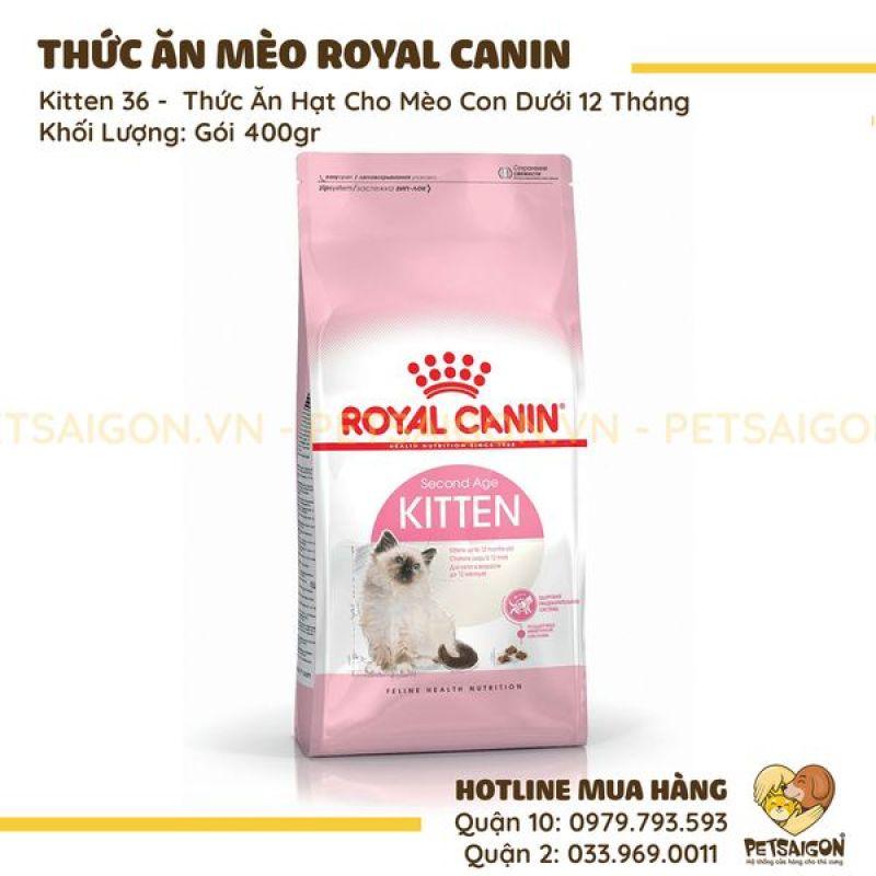ROYAL CANIN KITTEN 36 - THỨC ĂN HẠT CHO MÈO CON DƯỚI 12 THÁNG