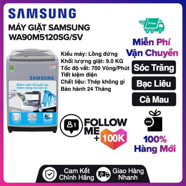 Bảng giá Máy giặt Samsung WA90M5120SG/SV Miễn phí vận chuyển nội thành Sóc Trăng, Bạc Liêu, Cà Mau Điện máy Pico