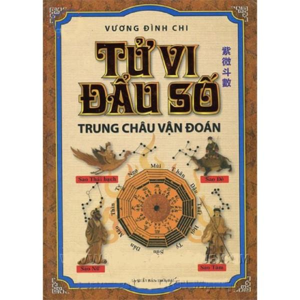 nguyetlinhbook Sách - Tử Vi Đẩu Số - Trung Châu Vận Đoán