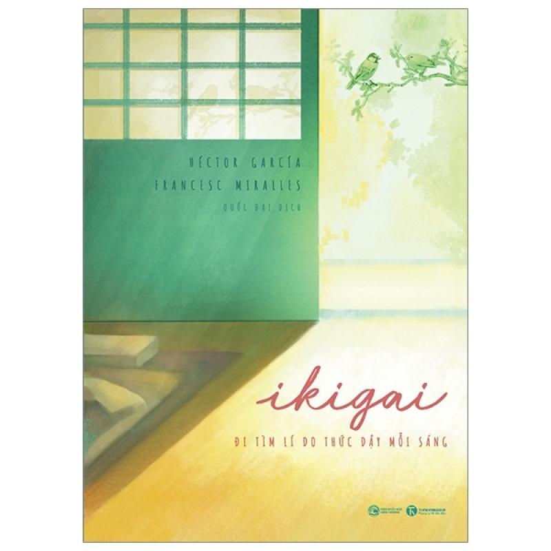 Fahasa - Ikigai - Đi Tìm Lý Do Thức Dậy Mỗi Sáng
