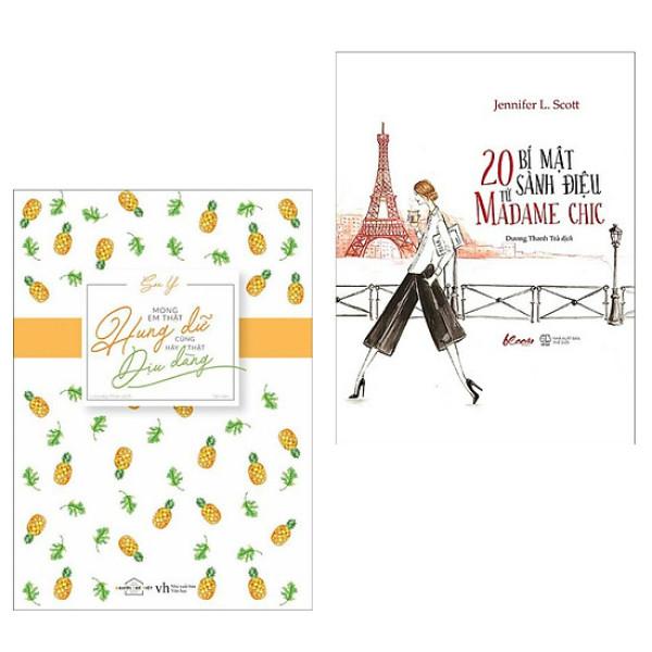 Combo Sách Mong Em Thật Hung Dữ Cũng Hãy Thật Dịu Dàng + 20 Bí Mật Sành Điệu từ Madame Chic