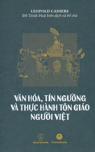 Văn Hóa, Tín Ngưỡng Và Thực Hành Tôn Giáo Người Việt
