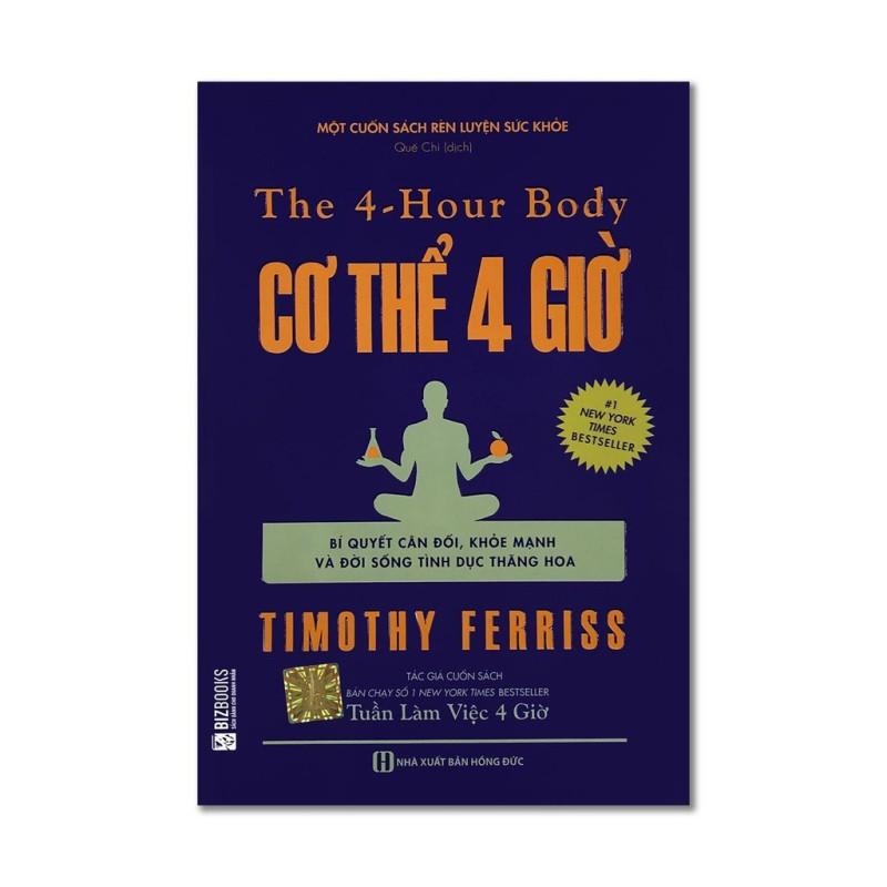 Sách - The 4 - Hour Body: Cơ Thể 4 Giờ (Bí Quyết Cân Đối, Khỏe Mạnh Và Đời Sống Tình Dục Thăng Hoa) - MCbooks
