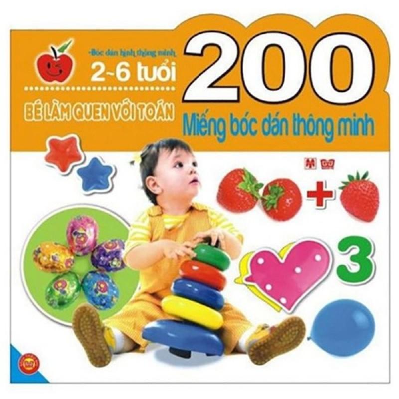 Sách 200 Miếng Bóc Dán Thông Minh - Bé Làm Quen Với Toán