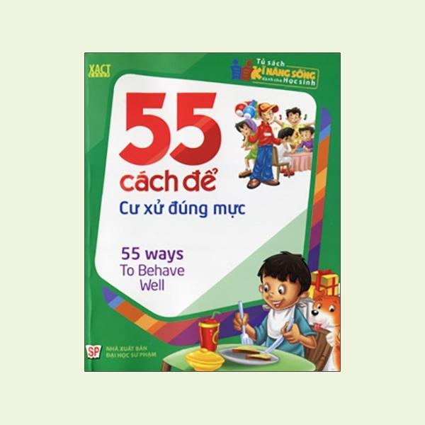 Fahasa - 55 Cách Để Cư Xử Đúng Mực