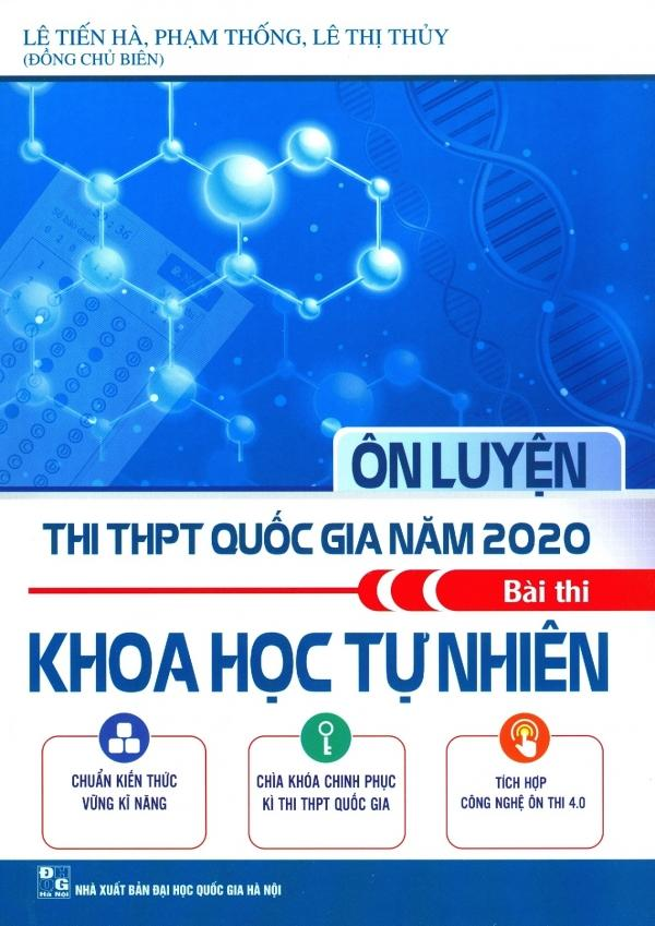 Mua Ôn Luyện Thi THPT Quốc Gia Năm 2020 Bài Thi Khoa Học Tự Nhiên