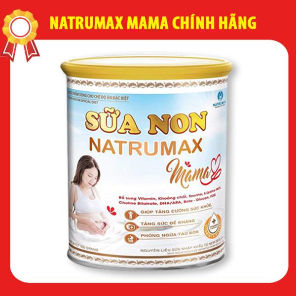 Sữa non Natrumax Mama 800gr chính hãng Date lô mới