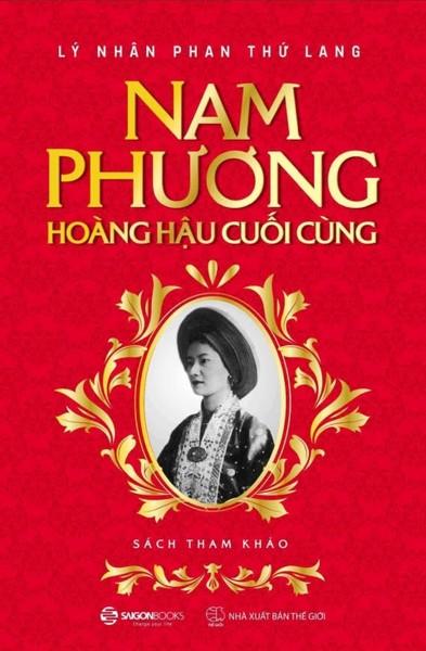 Cá Chép - Nam Phương - Hoàng Hậu Cuối Cùng (Tái Bản 2018)