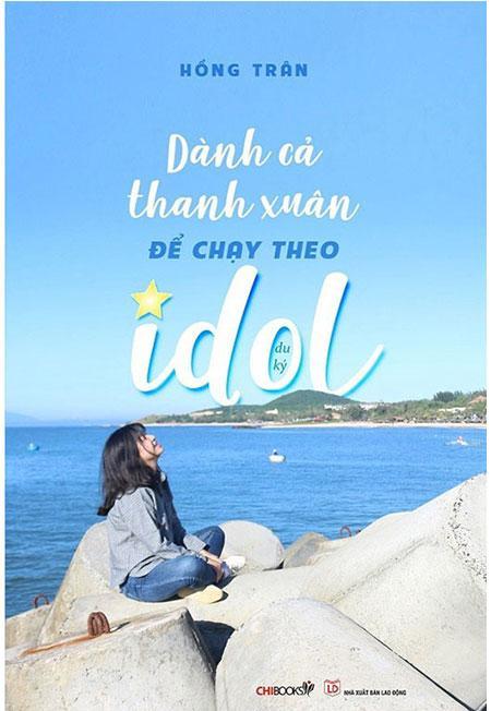 Mua Dành Cả Thanh Xuân Để Chạy Theo Idol