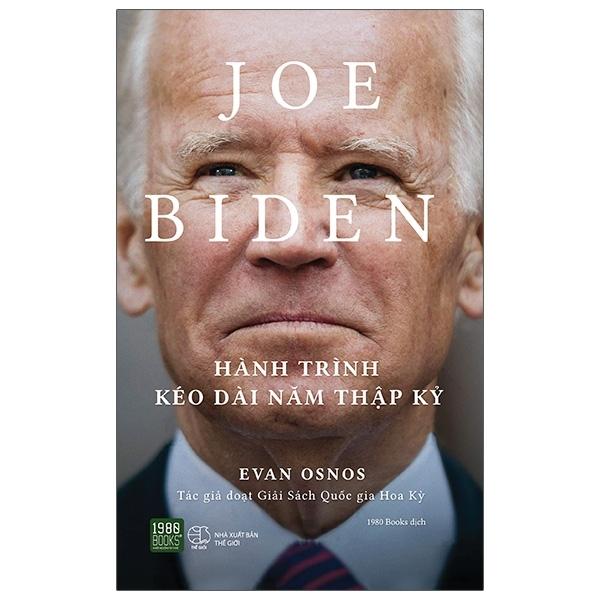 Fahasa - Joe Biden - Hành Trình Kéo Dài Năm Thập Kỷ