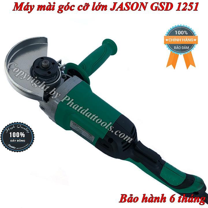 Máy mài góc cầm tay cỡ lớn JASON Model GSD1251-Công suất 1800W cực khỏe-Bảo hành 6 tháng