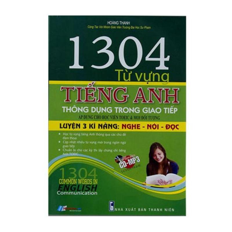 1304 Từ Vựng Tiếng Anh Thông Dụng Trong Giao Tiếp - 8935072923457