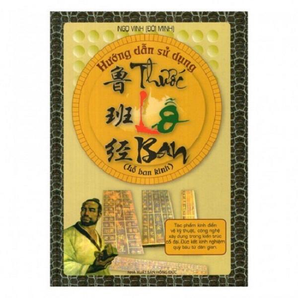 nguyetlinhbook Sách Xịn - Hướng Dẫn Sử Dụng Thước Lỗ Ban ( Lỗ Ban Kinh ) (nguyetlinhbook)