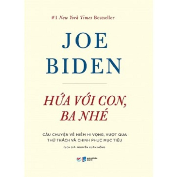 Sachnguyetlinh - Joe Biden: Hứa Với Con, Ba Nhé
