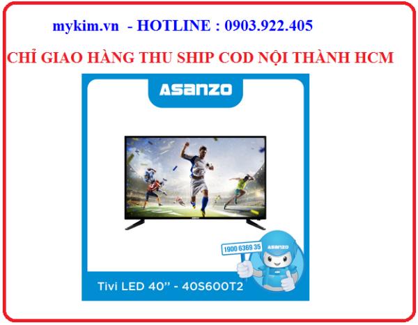 Bảng giá TIVI 40 inch ASANZO 40S600T2