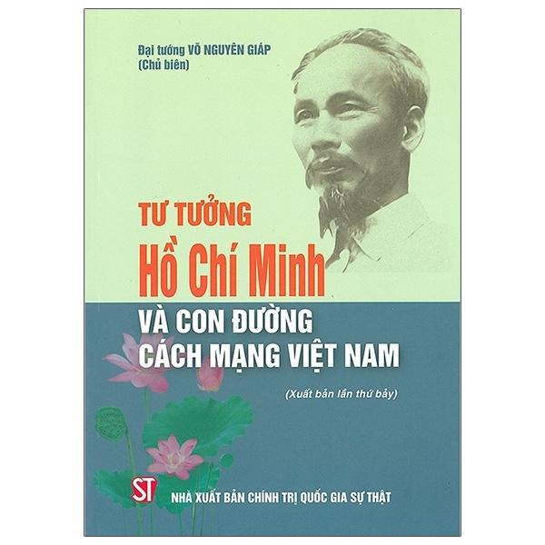 Mua Fahasa - Tư Tưởng Hồ Chí Minh Và Con Đường Cách Mạng Việt Nam