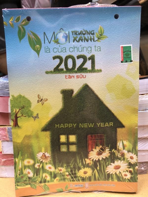 LỊCH TẾT 2021 - BLOC LỊCH MÔI TRƯỜNG XANH LÀ CỦA CHÚNG TA - LỊCH BLOC ĐẠI AN HẢO