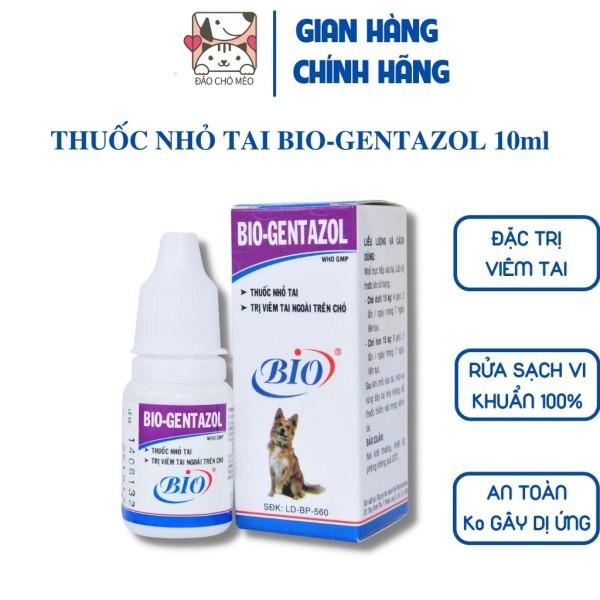 Nhỏ tai chó mèo Bio Gentazol viêm tai chó mèo - Đảo Chó Mèo
