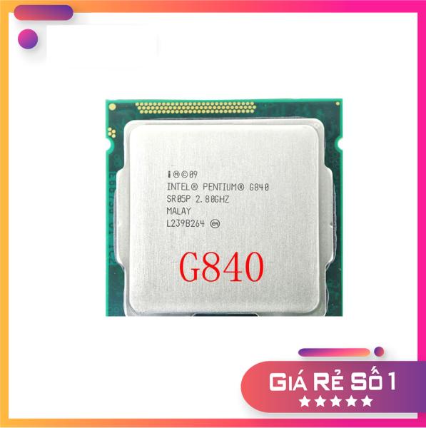 Bảng giá CPU Pentium G840 chạy main H61 (2.80 GHz, 3Mb) Phong Vũ