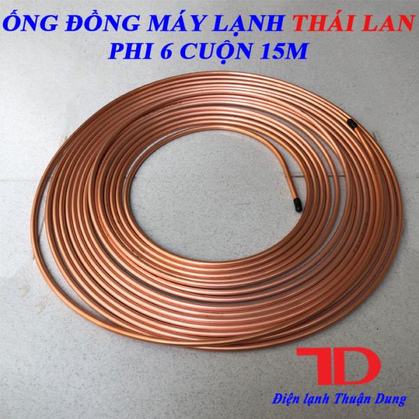 Ống đồng Máy Lạnh phi 6 Thái Lan LHCT dày 5 zem cuộn 15 mét