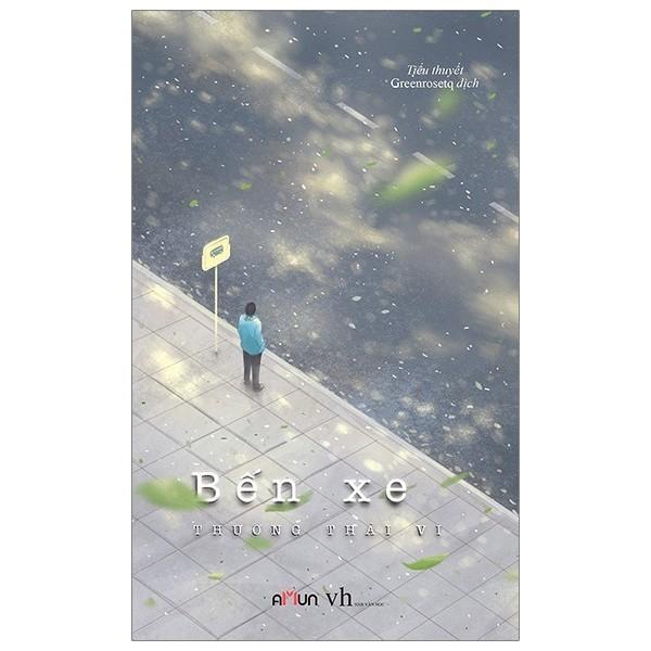 Mua nguyetlinhbook Sách - Bến Xe - Tác Giả Thương Thái Vi