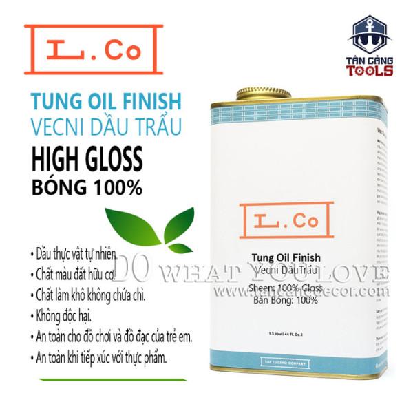 L.Co Vecni Dầu Trẩu – Bóng 100% High Gloss TungOil