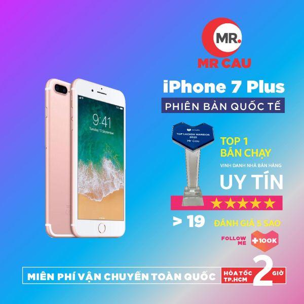 Điện thoại Apple iPhone 7 PLUS 32GB QUỐC TẾ 3GB RAM Quad-core 2.34GHz Chipset Apple A10 Fusion Màn Hình 5.5 inches FULL HD Camera sau 12MP Selfie 7MP Đẳng Cấp