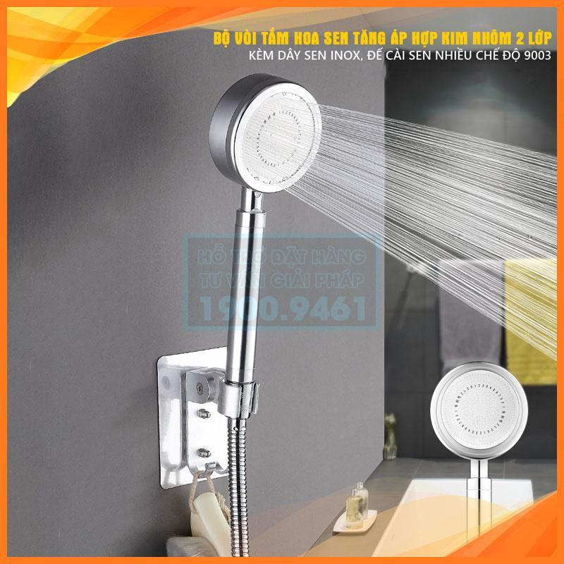 Bộ vòi tắm hoa sen tăng áp hợp kim nhôm 2 lớp kèm dây sen inox, đế cài sen nhiều chế độ 9003
