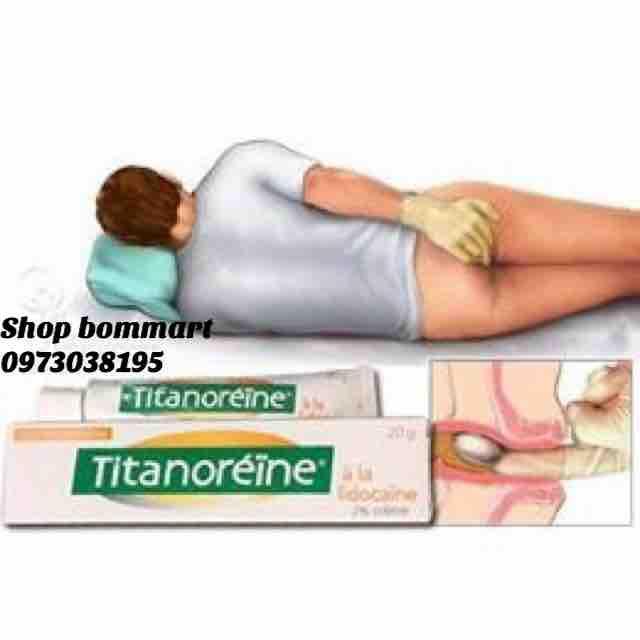 Kem bôi đặc trị trĩ ngoại titanoreine pháp tuýp 20g chính hãng