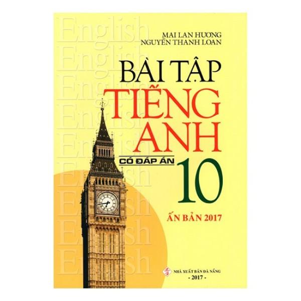Sách - Bài Tập Tiếng Anh 10 (Có Đáp Án) - 3102476155288