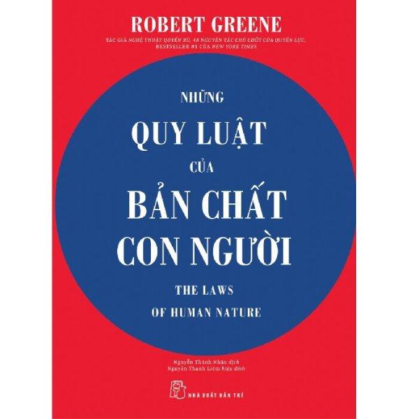 Sachnguyetlinh - Sách xịn - Những Quy Luật Của Bản Chất Con Người - Tác giả: Robert Greene - NXB Trẻ