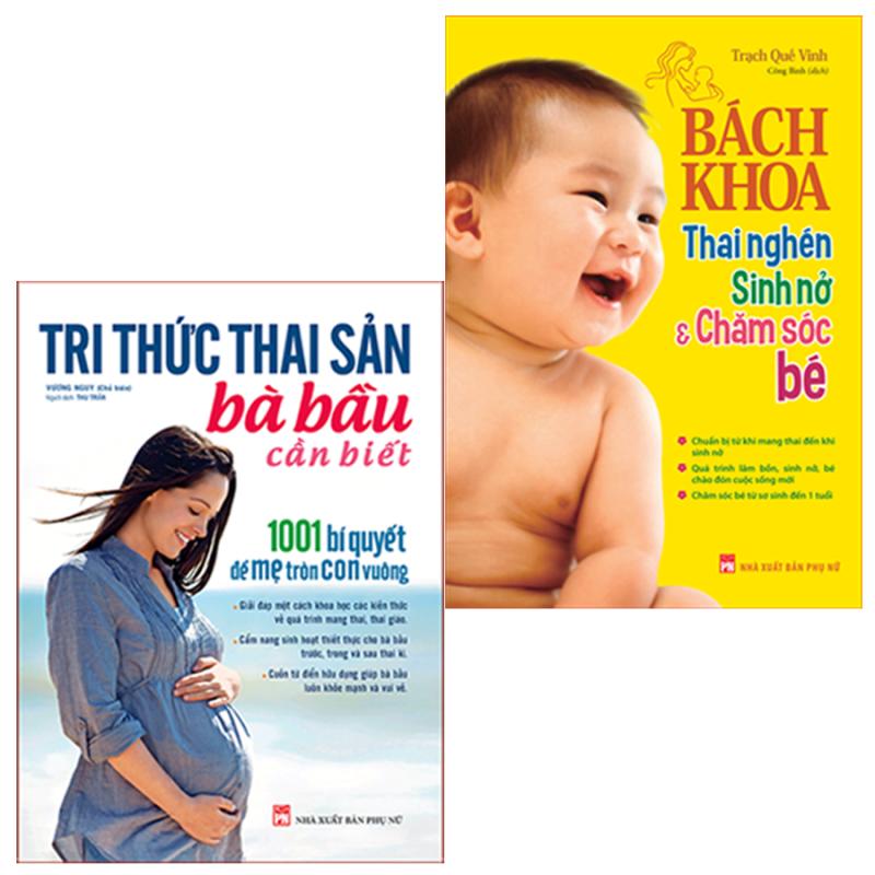 Sách: Combo  Tri Thức Thai Sản Bà Bầu Cần Biết + Bách Khoa Thai Nghén Sinh Nở Và Chăm Sóc Bé