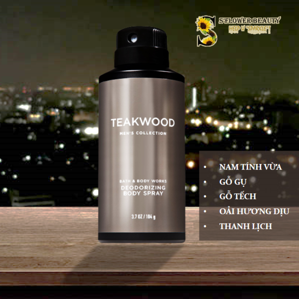 TEAKWOOD | BST FOR MEN | Xịt Thơm Toàn Thân Cho Nam Bath & Body Works Men's Collection Body Spray (104g) cao cấp