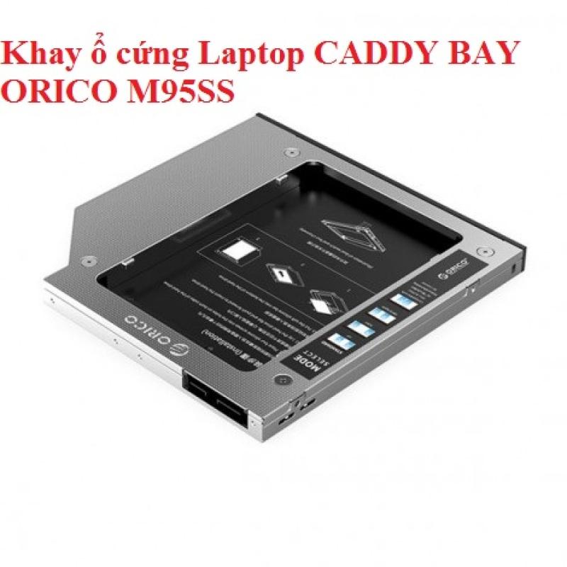 Bảng giá Khay ổ cứng Laptop  CADDY BAY ORICO M95SS Phong Vũ