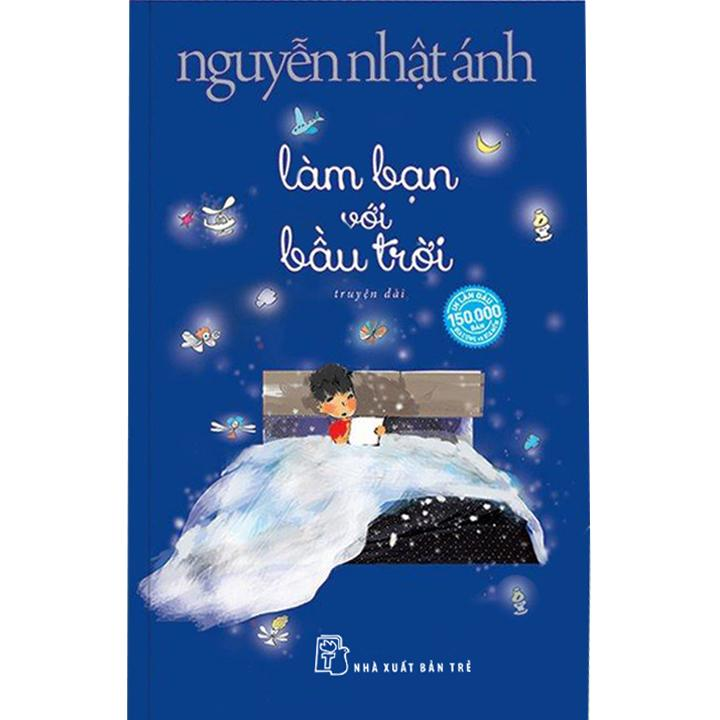 NNA - Làm bạn với bầu trời (Tặng kèm khung tranh xinh xắn trên mỗi cuốn)