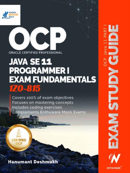 Java SE 11 Programmer I Exam Fundamentals 1Z0-815 - Hanoi bookstore