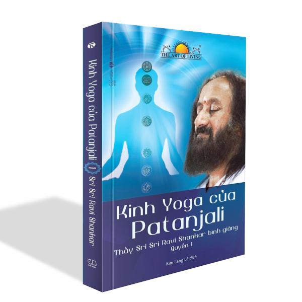 Sách - Kinh Yoga của Patanjali - thầy Sri Sri Ravi Shankar bình giảng