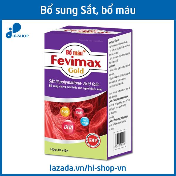 Viên uống Bổ máu Fevimax Gold bổ sung Sắt, Acid Folic cho người thiếu máu - Chai 30 viên cao cấp