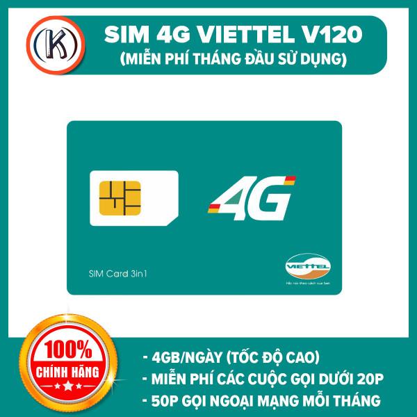 [HCM]Sim 4G Viettel V120N 120GB/tháng (4GB/NGÀY) +Miễn phí gọi nội mạng +50 phút gọi ngoại mạng) chỉ với 120k/tháng